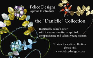 Felice Designs is proud to introduce The