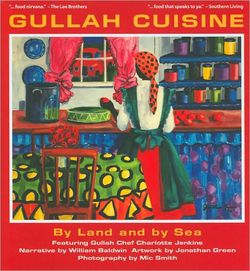 Gullah Cuisine authored by prominent southern chef Charlotte Jenkins