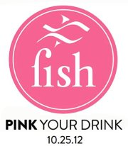Pink Your Drink Breast Cancer Event at Fish