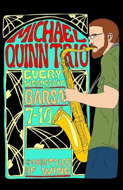 The Michael Quinn Trio at Barsa